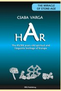 HAR - The 45.000 years old spiritual and language heritage of Europe