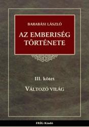 AZ EMBERISÉG TÖRTÉNETE III.