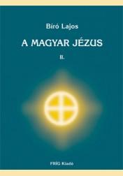 A MAGYAR JÉZUS