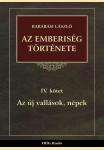 AZ EMBERISÉG TÖRTÉNETE IV.