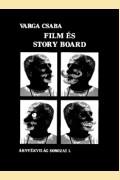 FILM ÉS STORY BOARD
