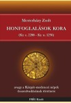 HONFOGLALÁSOK KORA   (Kr.e. 2200-Kr.u. 1250)